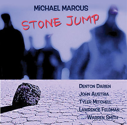 Michael Marcus - Stone Jump (CD cover)