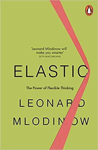 Elastic by Lenard Mlodinow Book Cover