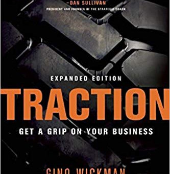 Traction: Get a Grip on Your Business by Gino Wickman