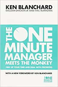 The One Minute Manager Meets the Monkey by Kenneth Blanchard and Hal Burrows Book Cover