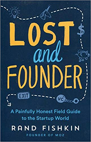 Lost and Founder by Rand Fishkin Book Cover