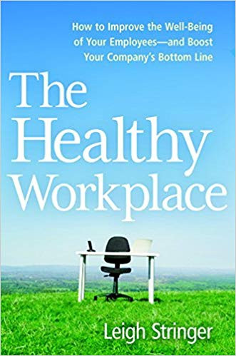 The Healthy Workplace by Leigh Stringer Book Cover