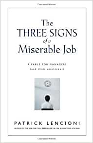 The Truth About Employee Engagement: A Fable About Addressing the Three Root Causes of Job Misery by Patrick Lencioni Book Cover