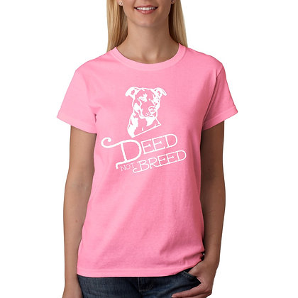 Women's Deed Not Breed Tshirt