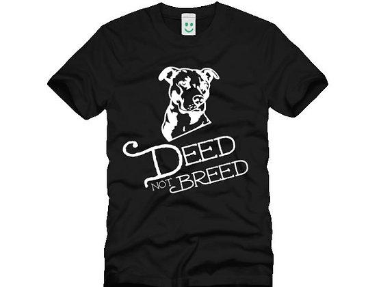 Men's Deed Not Breed Tshirt