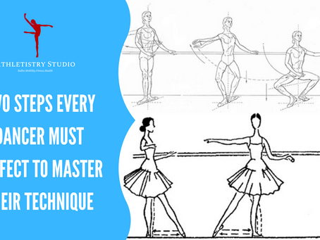 Two steps every dancer must perfect to master their technique
