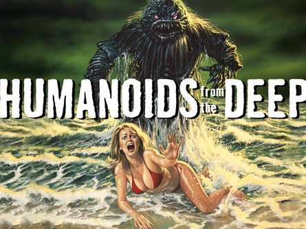 WIHM: DAY #15 HUMANOIDS FROM THE DEEP