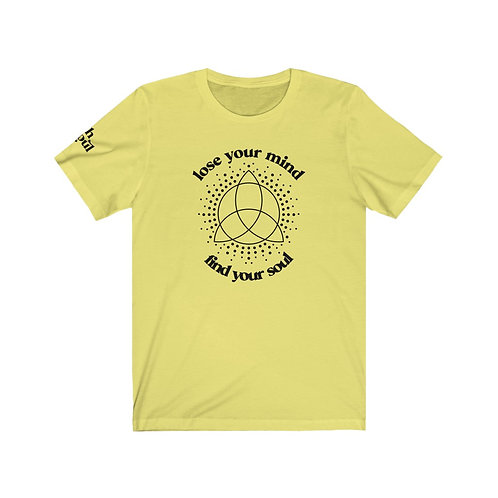 Rich Soul Lose Your Mind Find Your Soul Tee