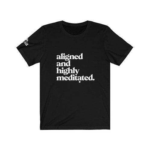 Rich Soul Aligned and Highly Meditated Tee