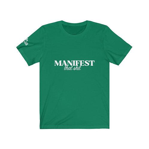 Rich Soul Manifest That Shit Tee