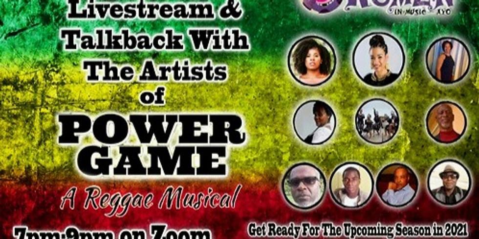 Power Game - A Reggae Musical Livestream