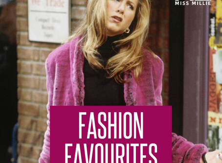 Rachel Green Fashion Favourites