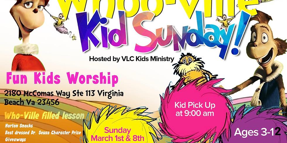 """Whoo-ville Kid Sunday""""s!"""