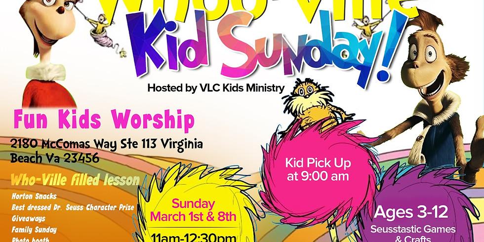 Kids Whoville Sunday Part 2!