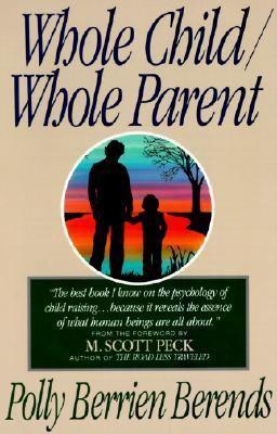 Whole Child Whole Parent