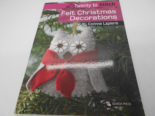 Felt Christmas Decorations - 20 Twenty to Make