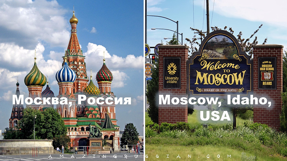 Moscow, Russia - Moscow, Idaho