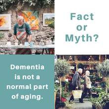 "Fact or Myth: ""Dementia is a Normal Part of Aging"""