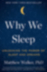 why we sleep.jpg