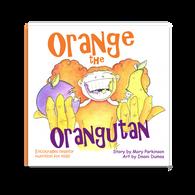 Orange the Orangutan   Healthy Planet Press