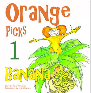 Orange Picks 1 Banana, Imani Dumas