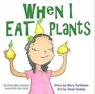 When I Eat Plants, Imani Dumas