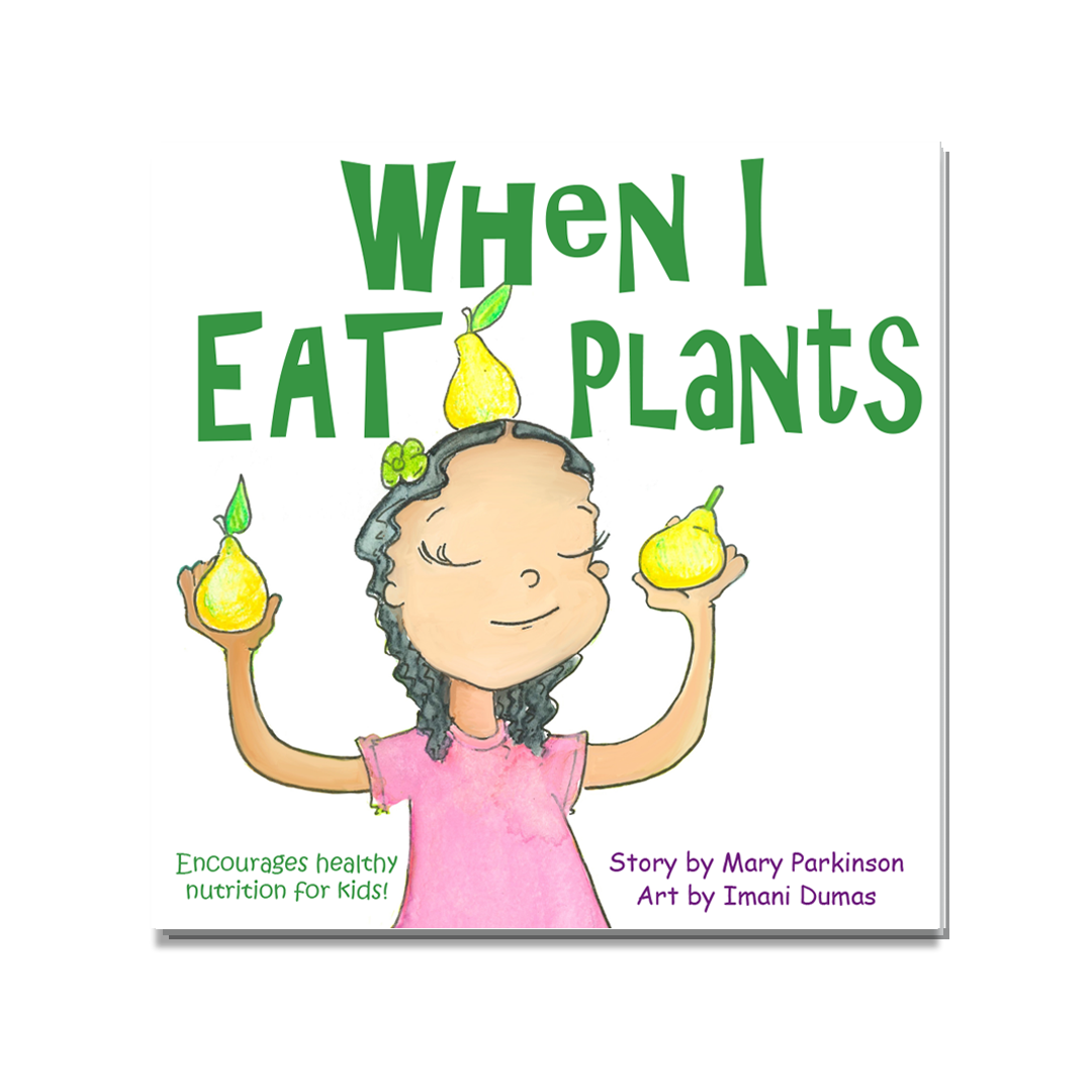 When I Eat Plants | Healthy Planet Press