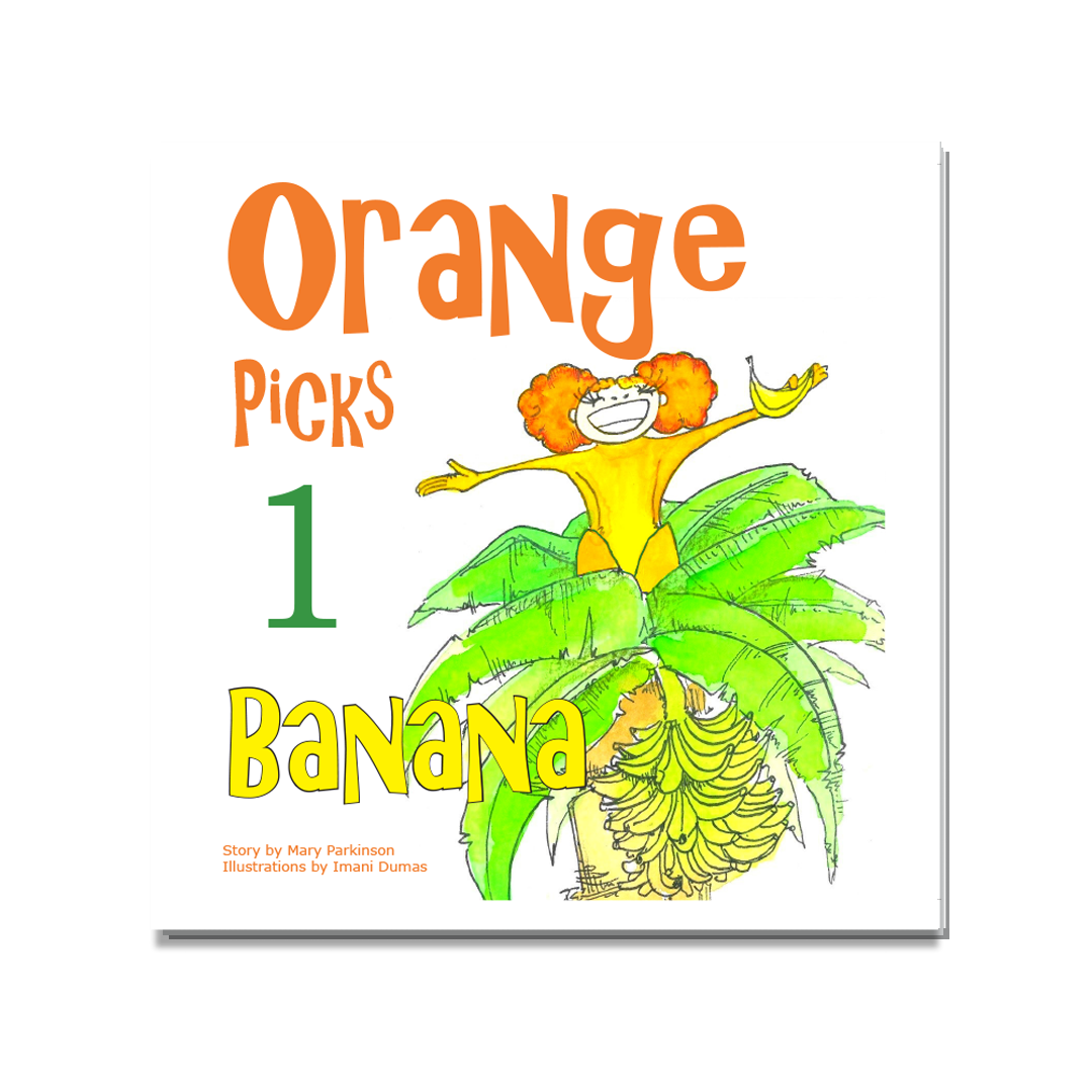 Orange Picks 1 Banana | Healthy Planet Press