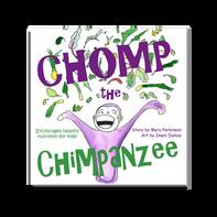 Chomp the Chimpanzee   Healthy Planet Press