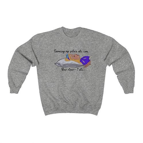 My Prince Will Cum Crewneck Sweatshirt ( Unisex Heavy Blend™ )
