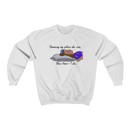 My Prince Will Cum Crewneck Sweatshirt ( Unisex Heavy Blend™ )