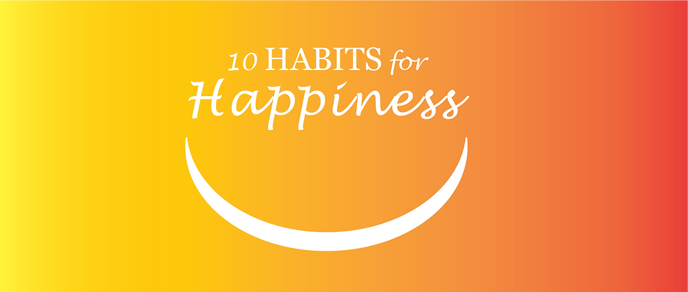 10 habits for happiness