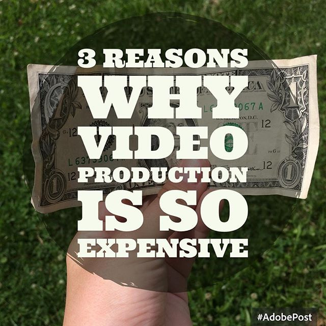 3 Reasons why video production is so expensive
