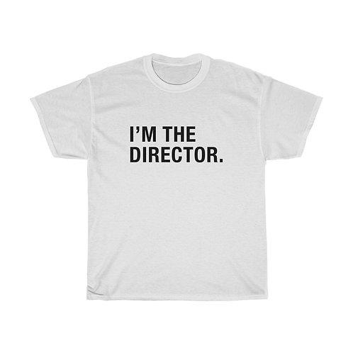 I'M THE DIRECTOR Unisex Heavy Cotton Tee