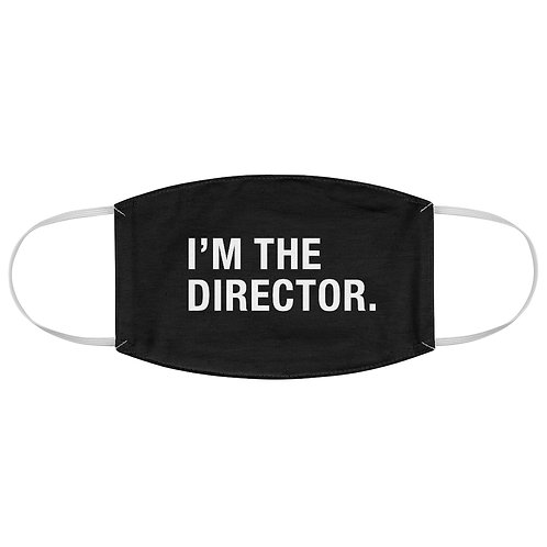 I'm the Director Fabric Face Mask