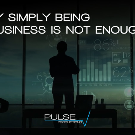 Why Simply Being a Business Is Not Enough