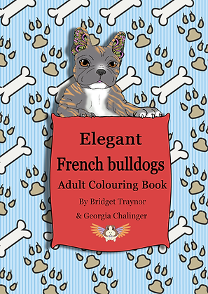 Elegant French Bulldogs: Adult Colouring Book