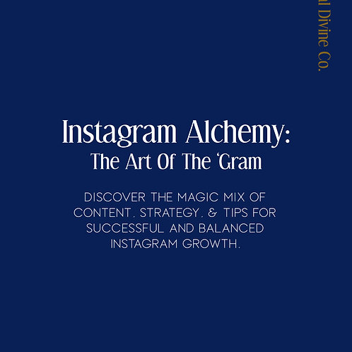 Instagram Alchemy: The Art Of The 'Gram