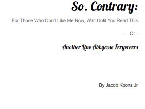 So. Contrary
