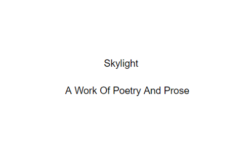 Skylight And Other Poems