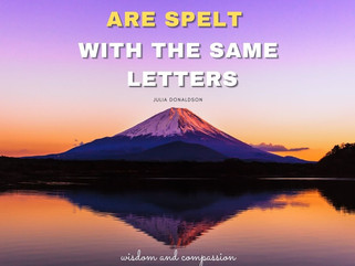 SILENT AND LISTEN ARE SPELT WITH THE SAME LETTERS