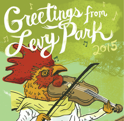 Greetings From Levy Park 2015