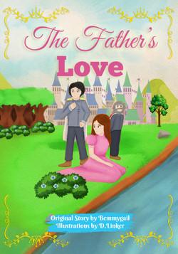 The Father's Love Christian Children's Picture Book