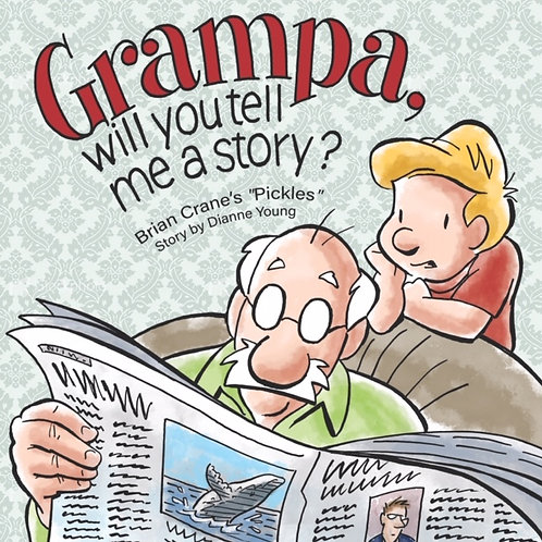 Grampa, will you tell me a story?