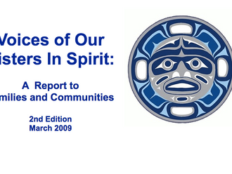 2009 - Sisters in Spirit releases final report, bringing much needed attention to  violence against