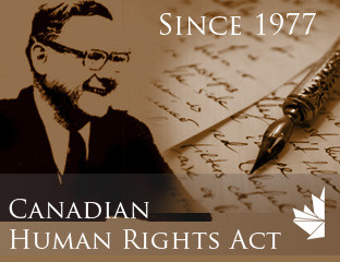 1977 - The Canadian Human Rights Act is passed, but does not apply to Native people under the Indian