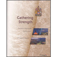 1999 - The government unveils Gathering Strength: Canada's Aboriginal Action Plan, a long-term,