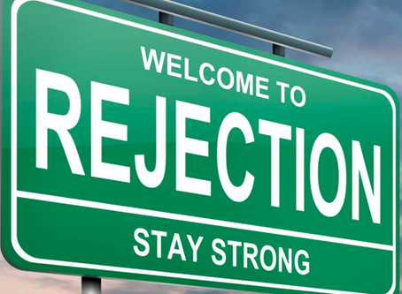 WHY REJECTION ISN'T SO BAD