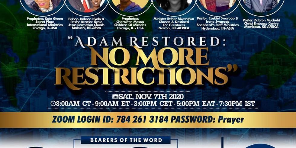Adam Restored: No More Restrictions