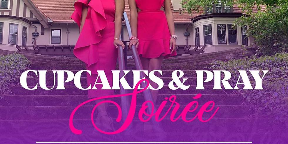 Cupcakes & Pray Soiree